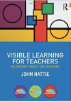 Visible Learning for Teachers, Maximizing Impact On Learning